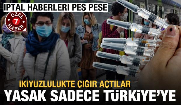 İptal kararları peş peşe açıklandı! Sadece Türkiye'ye yasak koydular