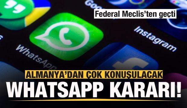 Almanya'dan olay WhatsApp kararı! Meclis'ten geçti!