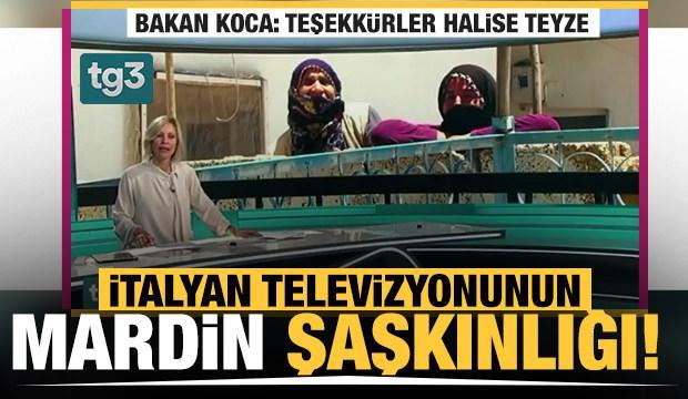 İtalyan televizyonunun Mardin şaşkınlığı! Bakan Koca paylaşıp teşekkür etti