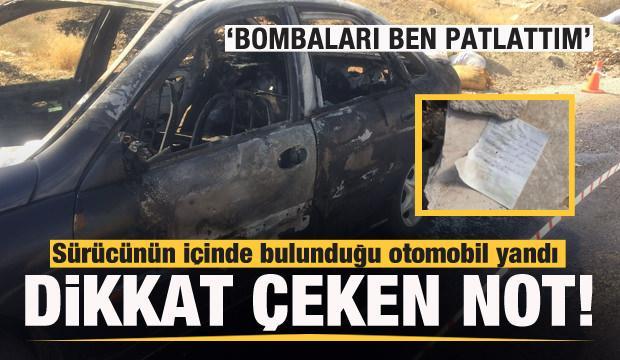 Ölümle biten araç yangınında 'Bombaları ben patlattım' notu!
