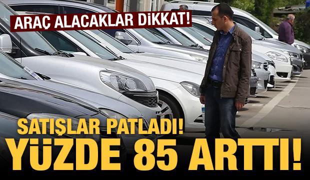 Otomobil alacaklar dikkat! Satışları geçen yıla göre yüzde 85 arttı!