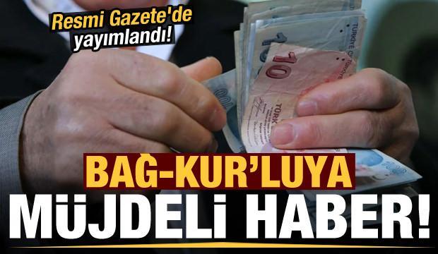 Resmi Gazete'de yayımlandı! Bağ-Kur'luya erken emekli olma hakkı...