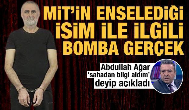 Abdullah Ağar gerçeği açıkladı: Sahadan bilgi aldım, MİT'in yakaladığı Kasım Güler...
