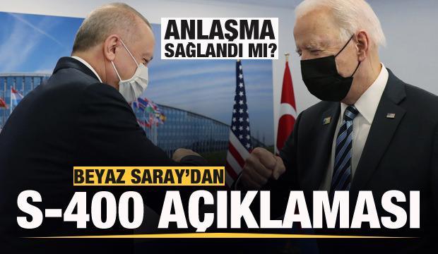 Beyaz Saray'dan S-400 açıklaması! Anlaşma sağlandı mı?