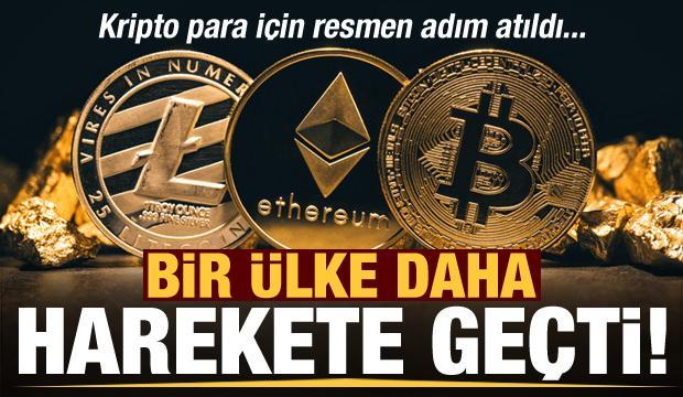 Bir ülke daha harekete geçti! Kripto para için resmen adım atıldı