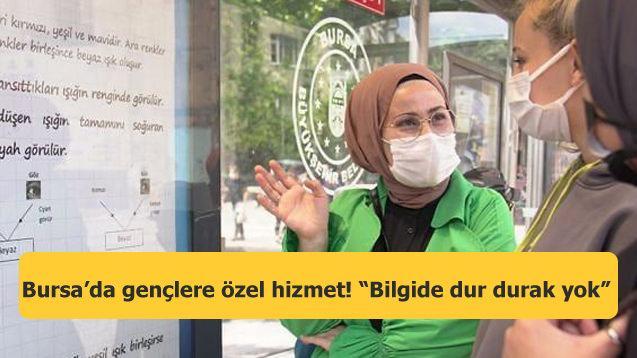 """Bursa'da gençlere özel hizmet! """"Bilgide dur durak yok"""""""