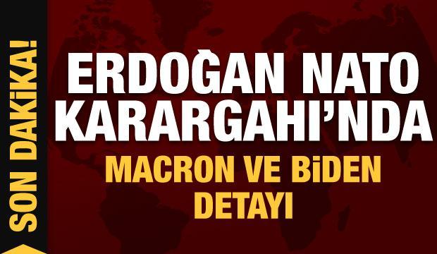Cumhurbaşkanı Erdoğan NATO Karargahı'nda! Kritik Biden ve Macron detayı...