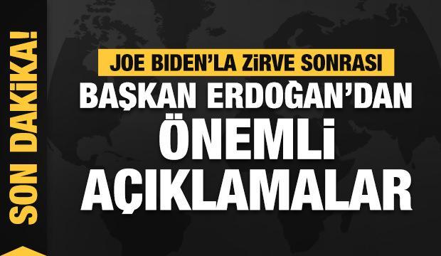 Erdoğan-Biden toplantısı bitti. Erdoğan önemli açıklamalarda bulunuyor