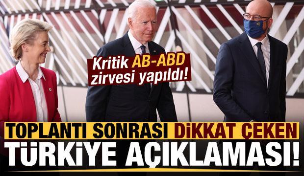 Son dakika: AB-ABD Zirvesi'nin ardından dikkat çeken 'Türkiye' açıklaması!
