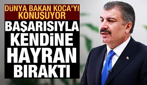 Türkiye ve Bakan Koca'nın pandemi yönetme başarısı