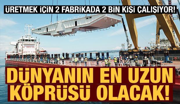 1915 Çanakkale Köprüsü'nün çelik yapılarını 2 bin işçi üretiyor!