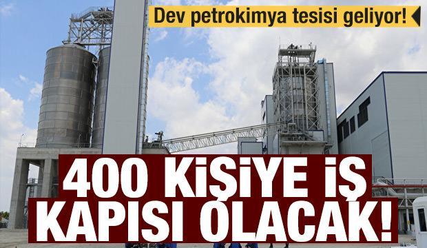 Adana'ya dev petrokimya tesisi: 400 kişiye iş kapısı olacak