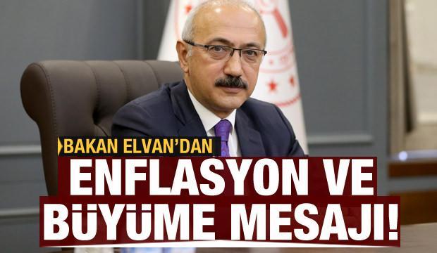 Bakan Elvan'dan enflasyon ve büyüme mesajı