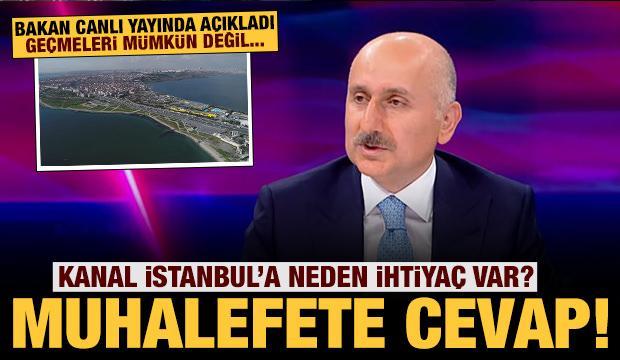 Bakan Karaismailoğlu açıkladı: Kanal İstanbul'a neden ihtiyaç var?