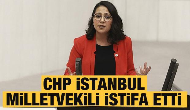 CHP İstanbul Milletvekili Sera Kadıgil istifa etti