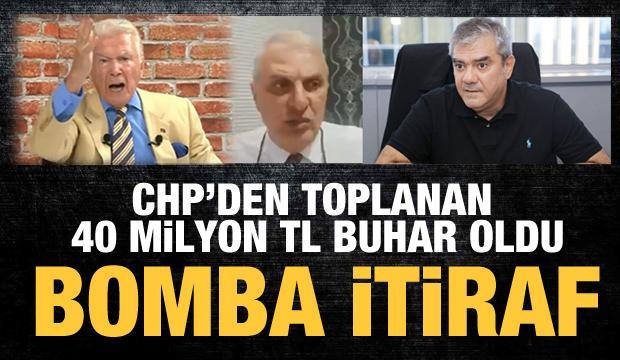CHP'den toplanan 40 milyon TL buhar oldu! Can Ataklı'dan bomba itiraf