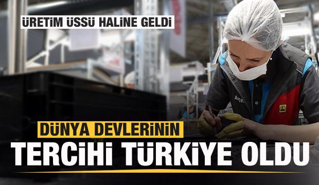 Dünya devlerinin tercihi Türkiye oldu