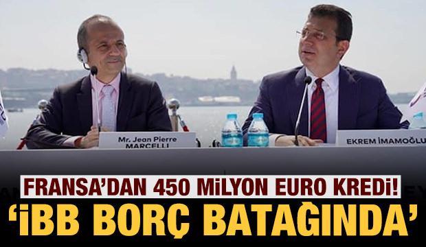 İBB borç batağına battı: Fransa'dan 93 milyon Euro daha kredi aldılar!