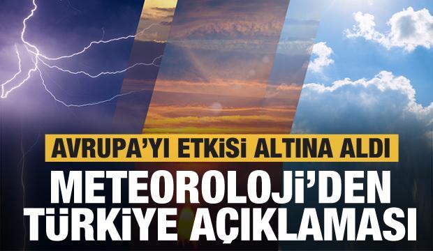 Meteoroloji'den hava durumu için son dakika açıklaması....