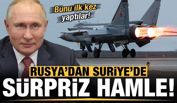 Rusya'dan Suriye'de kritik hamle! İlk kez yaptı