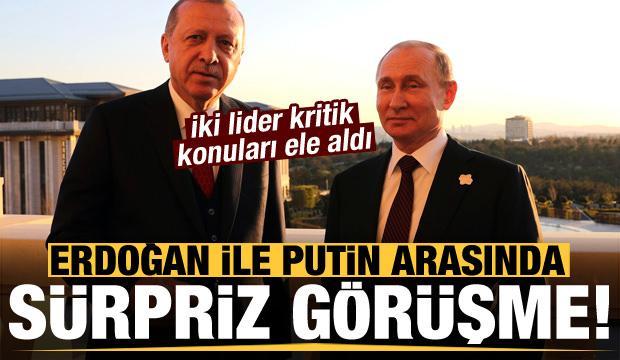 Son dakika haberi: Erdoğan ile Putin arasında sürpriz görüşme!