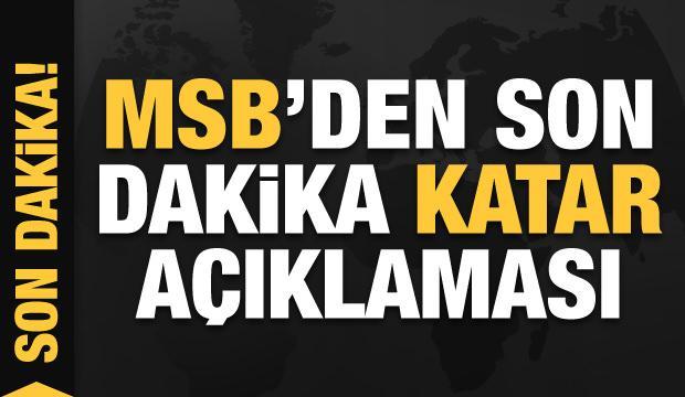 Son dakika haberi: MSB'den Katarlılara ücretsiz eğitim açıklaması