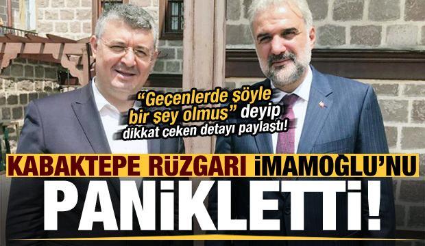 Kabaktepe rüzgarı İmamoğlu'nu panikletti!