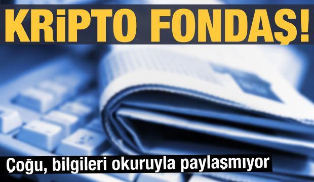 Kripto fondaş! - 24 Temmuz günün gazete manşetleri