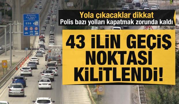 Son dakika haberi! Trafikte son durum: 43 ilin geçiş noktası kilitlendi!