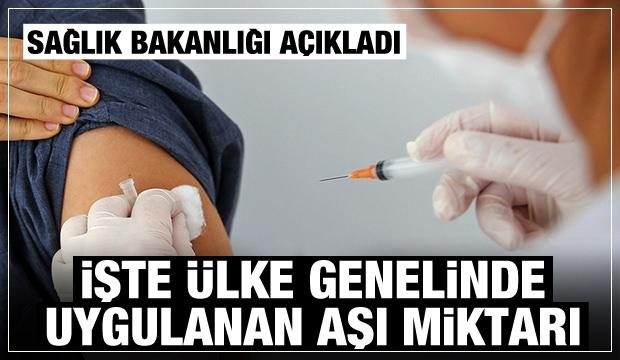 Son Dakika: Sağlık Bakanlığı uygulanan aşı miktarını açıkladı