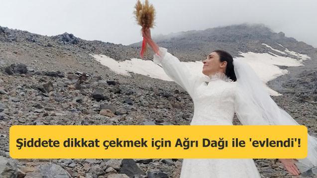 33 yaşındaki dağcı şiddete dikkat çekmek için Ağrı Dağı ile 'evlendi'!