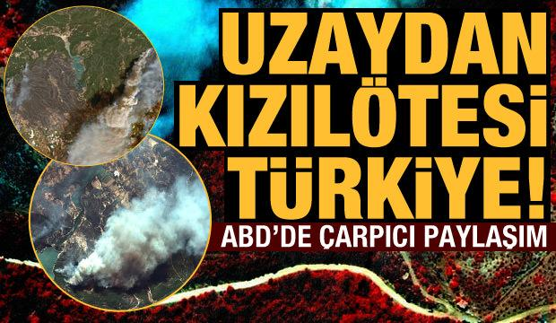 ABD'de paylaşıldı! Uzaydan kızılötesi Türkiye (31 Temmuz 2021 Günün Önemli Gelişmeleri)