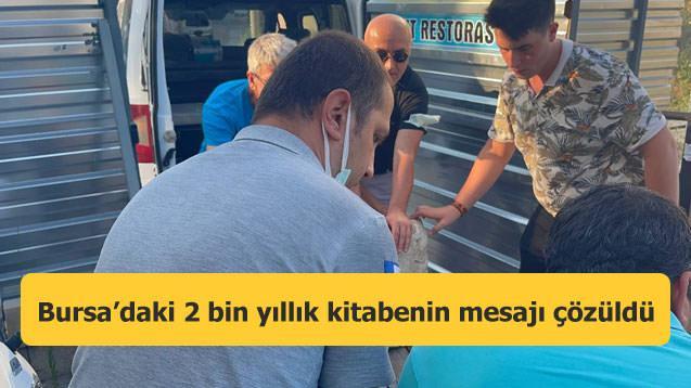 Bursa'daki 2 bin yıllık kitabenin mesajı çözüldü