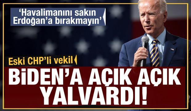Eski CHP'li vekil Aykan Erdemir Biden'a açık açık yalvardı: Kabil Havalimanı'nı Erdoğan'a bırakmayın