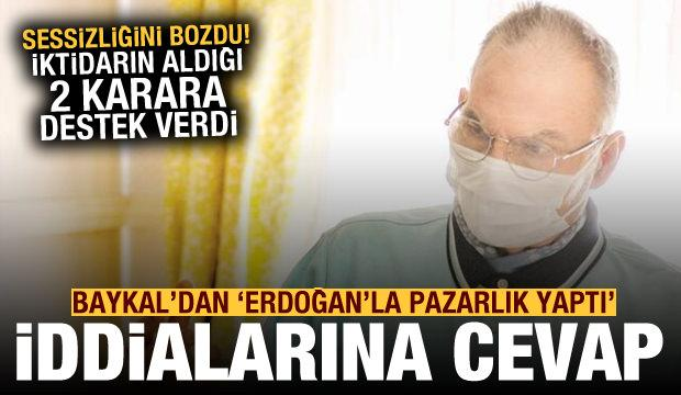 İktidarın aldığı 2 karara destek! Baykal'dan 'Erdoğan'la pazarlık yaptı' iddialarına cevap