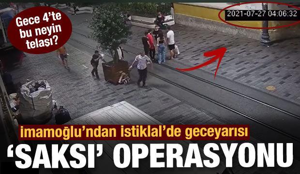 İmamoğlu'ndan gece yarısı İstiklal'de 'saksı' operasyonu!