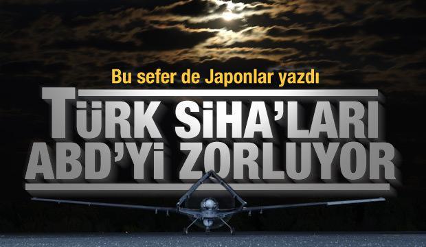 Japonya'dan Türk SİHA'larına övgü: ABD'yi zorluyor!