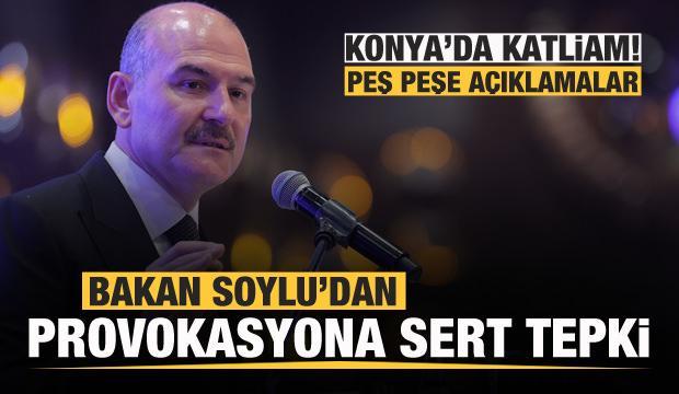 Konya'da katliam: 7 ölü! Bakan Soylu'dan son dakika açıklaması