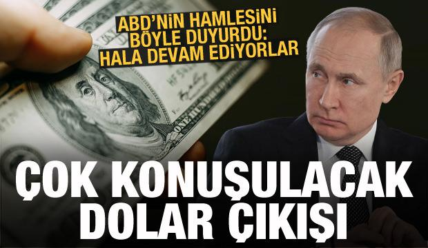Putin'den çok konuşulacak dolar çıkışı: Hala devam ediyorlar
