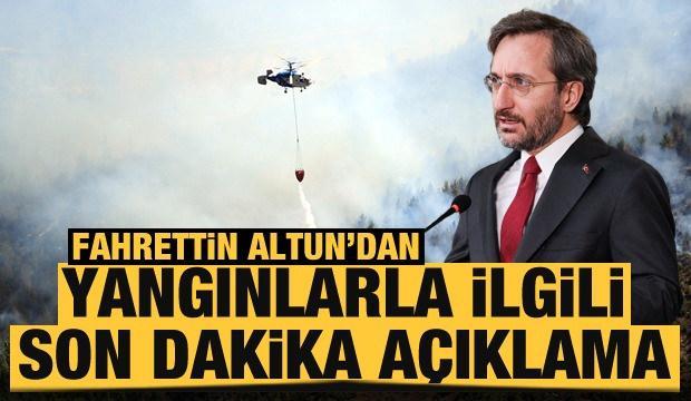 Son Dakika... Fahrettin Altun'dan yangınlarla ilgili açıklama: Hesabını verecekler