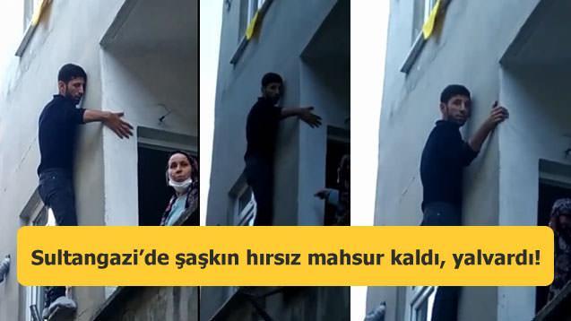 Sultangazi'de şaşkın hırsız mahsur kaldı, yalvardı!