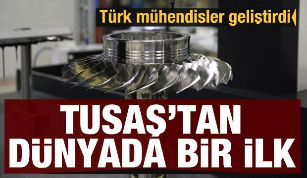 TUSAŞ'tan dünyada bir ilk: Türk mühendisler geliştirdi