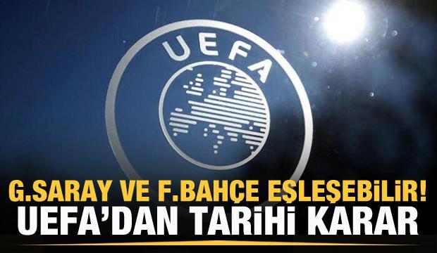 UEFA resmen açıkladı! Galatasaray ve Fenerbahçe eşleşebilir