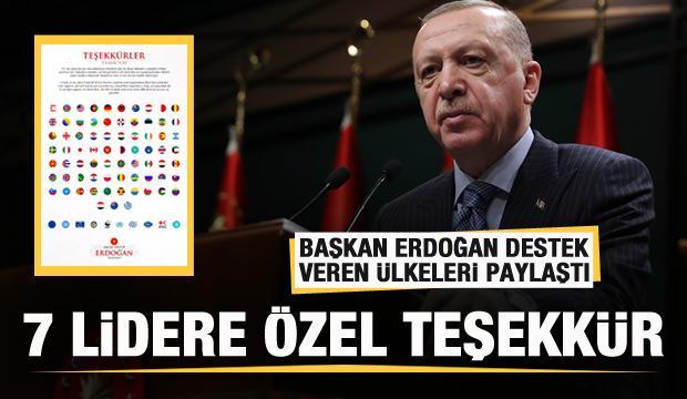 Başkan Erdoğan Türkiye'ye destek veren ülkeleri paylaştı! 7 lidere özel teşekkür