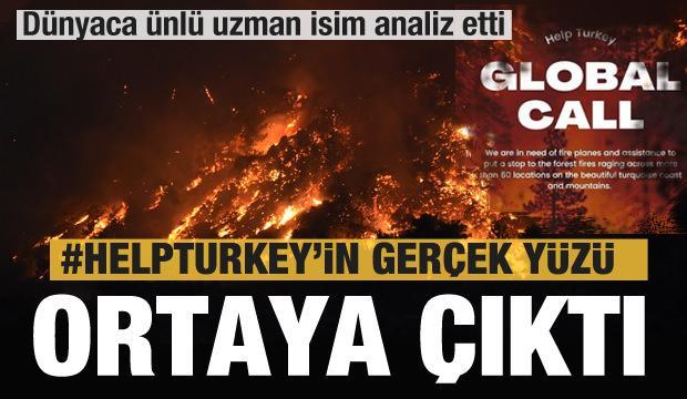 'Help Turkey' Türkiye'ye yardım edin çağrısının gerçek yüzü ortaya çıktı