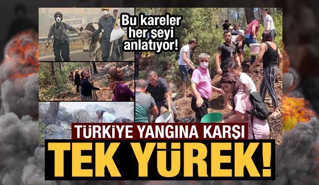 Türkiye yangına karşı tek yürek oldu!