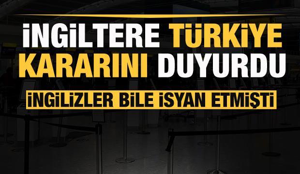 İngiltere'den son dakika Türkiye kararı