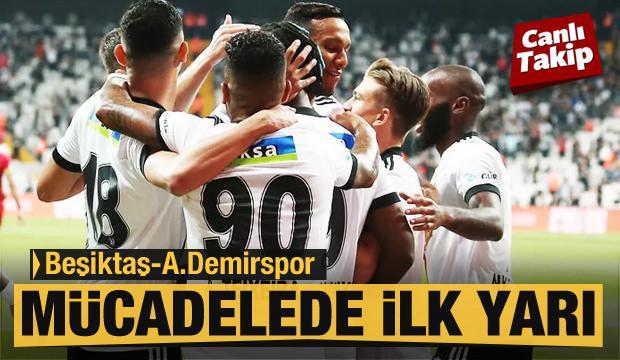 Beşiktaş - Adana Demirspor! CANLI