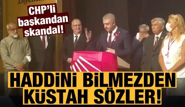 CHP'li ilçe başkanından Başkan Erdoğan'a yönelik küstah sözler!