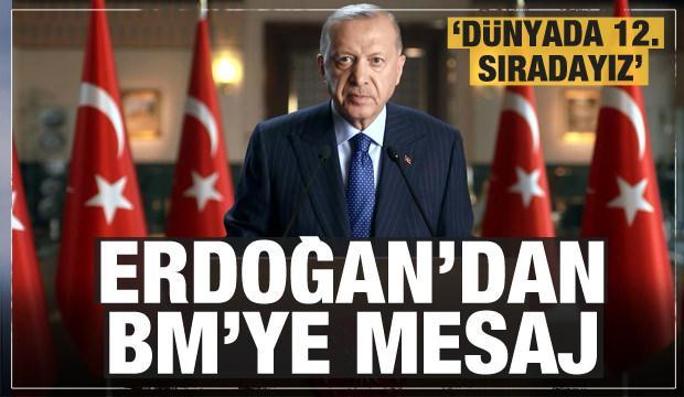 Cumhurbaşkanı Erdoğan'dan BM'ye son dakika mesajı